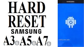 Samsung A3, A5, A7 (2016) HARD RESET from Android System Recovery