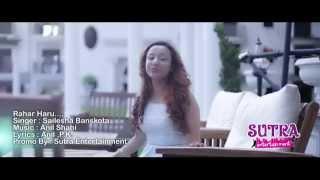 RAHAR HARU - Shailesha Banskota - New Nepali Song Promo -2014 Full HD 1080p
