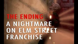 The Ending: A Nightmare on Elm Street Franchise