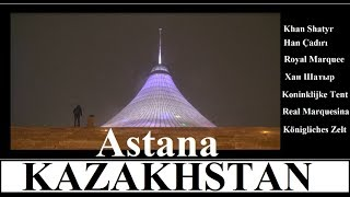 Kazakhstan/Astana-Khan Shatyr (Royal Marquee)  Part 18