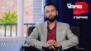 M&S Vmag Inspire - Wedding Photography Tips and Tricks with Shahnawaz Mohammad