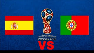 Spain vs Portugal Fifa would cup 18 Group B Match 4 Ft Ronaldo ,Ramos