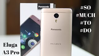 #SoMuchToDo Panasonic A3 Pro Unboxing & Hands-on