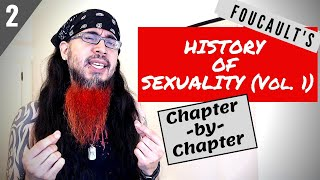 """(Part 2) Foucault """"History Of Sexuality"""" - Chapter-by-Chapter Guide"""