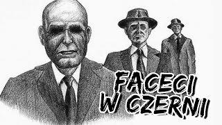 Kim są prawdziwi FACECI W CZERNI?