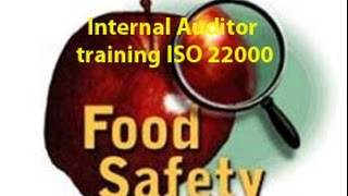 Food Safety - HACCP- ISO 22000 - Internal Auditor Training