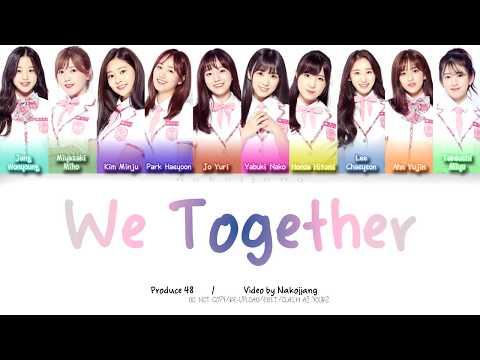 PRODUCE48 (프로듀스48) - WE TOGETHER (앞으로 잘 부탁해) (Color Coded Lyrics EngRomHan)