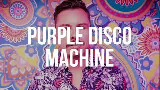 Purple Disco Machine - Defected Croatia Sessions 19 (10.05.2018)