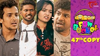 Fun Bucket | 47th Copy | Funny Videos | by Harsha Annavarapu | #TeluguComedyWebSeries