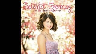 Selena Gomez - Live Like There's No Tomorrow (Audio)