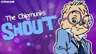 The Chipmunks - Shout (with lyrics)