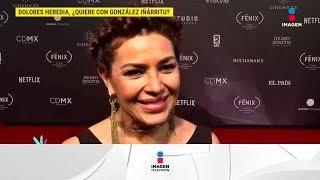 ¿Qué será lo que quiere Dolores Heredia con Iñárritu? | De Primera Mano