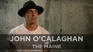 Battling Depression -- John O'Callaghan of The Maine