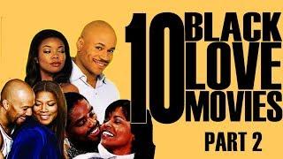 Black Excellist:  10 Black Love & Romance Classic Movies (Part 2 of 3)