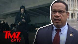 Congressman Keith Ellison Thinks Eminem Did A Great Job | TMZ TV