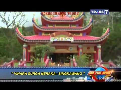 On The Spot ( Trans 7 ) - Fakta Unik Vihara Singkawang, Kalbar