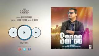 New Punjabi Songs 2016 || SAREE || HARJANG BRAR || Punjabi Songs 2016