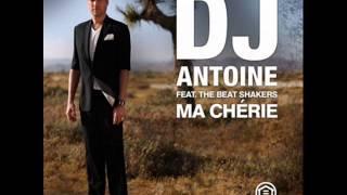 DJ Antoine feat  The Beat Shakers   Ma Cherie   DJ TDJ Remix