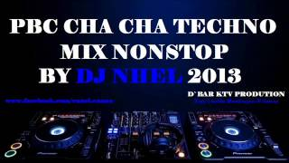 images Pbc Cha Cha TechnoMix NonStop By Dj NheL 2013