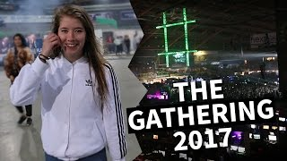 THE BEST EVENT OF THE YEAR | The Gathering 2017