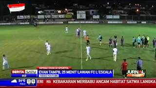 Pertandingan Perdana Evan Dimas di Klub Spanyol
