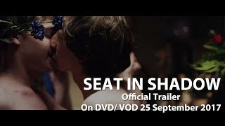 SEAT IN SHADOW Trailer (2017) LGBT - Comedy - Drama - Arthouse