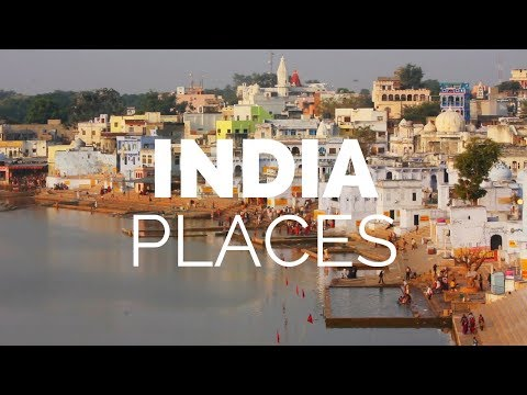 10 Best Places to Visit in India Travel Video