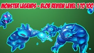 Monster Legends - Blob Level 1 to 100 Review + Battle