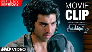 Aditya Roy Kapoor Struggles to Sing Again | AASHIQUI 2 Movie Clips (3) | T-Series