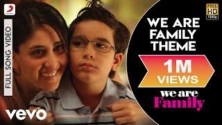 We Are Family - Theme Video | Kareena, Kajol, Arjun
