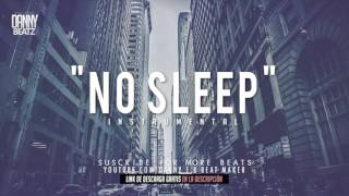 No Sleep    Hard Trap Hip Hop Beat Instrumental Prod  Danny E B