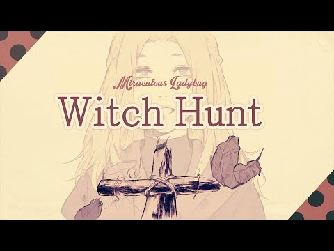 Xxx Mp4 Witch Hunt ❘ ❮Miraculous Ladybug❯ MV 3gp Sex