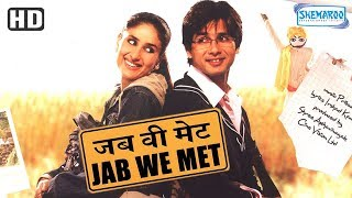 Jab We Met (HD) {2007} - Hindi Full Movie in 15mins - Kareena Kapoor - Shahid Kapoor - Hindi Movie
