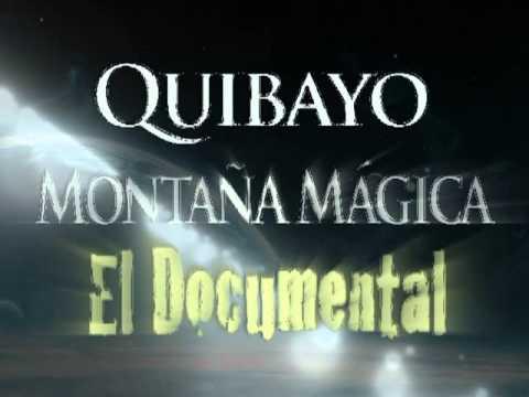Promoción Quibayo Montaña Mágica parte 1 Program Stream