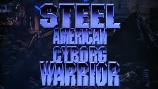 American Cyborg Steel Warrior - Good Bad Flicks
