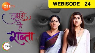 Tujhse Hai Raabta - Episode 24 - Oct 5, 2018 | Webisode | Zee TV Serial | Hindi TV Show