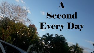A Second Every Day in my Life (2016 - 2017) | Philippines