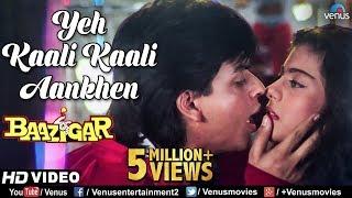 Yeh Kaali Kaali Aankhen | Baazigar | Shahrukh Khan & Kajol | HD VIDEO | 90