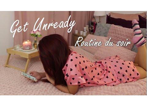 Get UnReady | Ma Routine du Soir