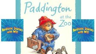 Paddington at the ZOO by Michael Bond