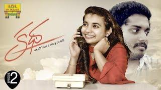 Katha - Latest Telugu Web Series || Episode - 2 || Lol Ok Please