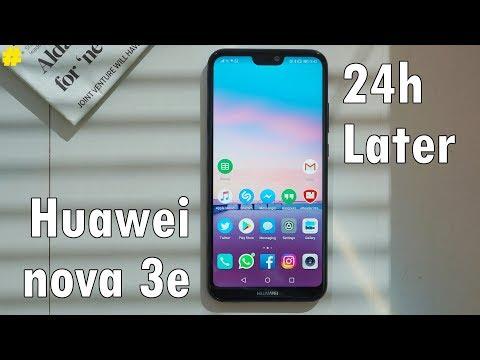 Huawei nova 3e: 24 Hours Later!
