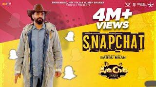 Babbu Maan - SnapChat | Official Music Video | Aah Chak 2020 | Latest Punjabi Song 2020