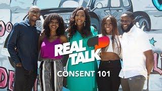 NdaniRealTalk S2E1: Let's Talk About Consent