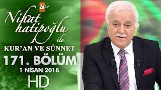 Nihat Hatipoğlu ile Kur'an ve Sünnet - 1 Nisan  2018