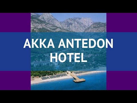 AKKA ANTEDON HOTEL 5* Турция Кемер обзор – отель АККА АНТЕДОН ХОТЕЛ 5* Кемер видео обзор