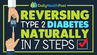 Reversing Type 2 Diabetes Naturally In 7 Steps