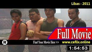 Watch: Libas (2011) Full Movie Online