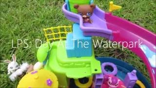 LPS: Day at the Water Park (Short Film)