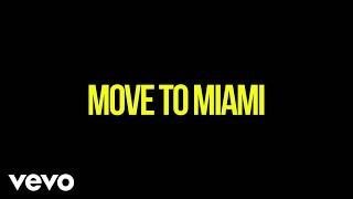 Enrique Iglesias - MOVE TO MIAMI ft. Pitbull (Darell Version (Lyric Video))